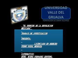 UNIVERSIDAD VALLE DEL GRIJALVA FORMACION DE GRAN ALCANCE