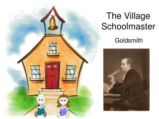 The Village Schoolmaster