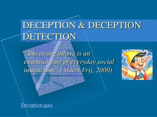 DECEPTION & DECEPTION DETECTION