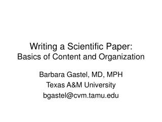 Writing a Scientific Paper: Basics of Content and Organization