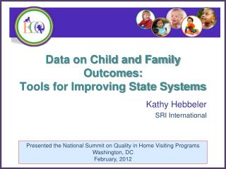 Data on Child and Family Outcomes:  Tools for Improving State Systems