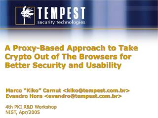 A Proxy-Based Approach to Take Crypto Out of The Browsers for Better Security and Usability