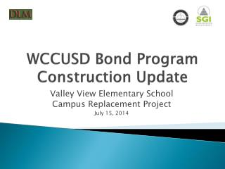 WCCUSD Bond Program Construction Update