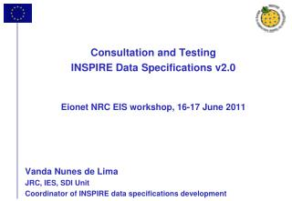 Consultation and Testing  INSPIRE Data Specifications v2.0