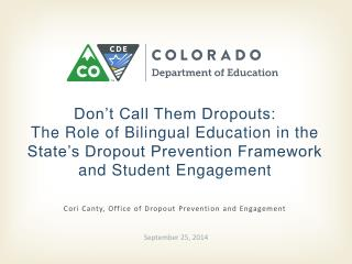 Cori Canty,  Office of Dropout Prevention and Engagement