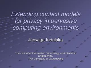 Extending context models for privacy in pervasive computing environments