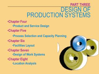 DESIGN OF PRODUCTION SYSTEMS