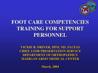 FOOT CARE COMPETENCIES TRAINING FOR SUPPORT PERSONNEL