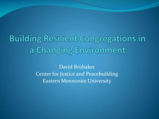 Building Resilient Congregations in a Changing Environment