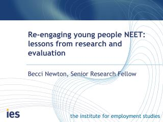 Re-engaging young people NEET: lessons from research and evaluation