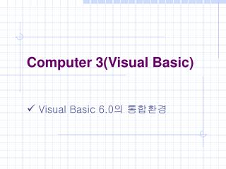 Computer 3(Visual Basic)