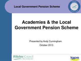 Academies & the Local Government Pension Scheme