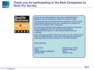 Thank you for participating in the Best Companies to Work For Survey