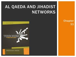 Al Qaeda and Jihadist Networks