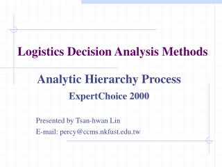 Logistics Decision Analysis Methods