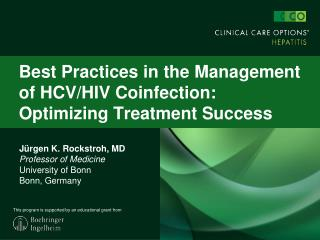Best Practices in the Management of HCV/HIV Coinfection: Optimizing Treatment Success
