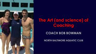 The Art (and science) of Coaching