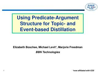 Using Predicate-Argument  Structure for Topic- and Event-based Distillation