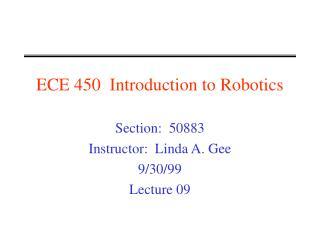 ECE 450  Introduction to Robotics