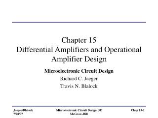 Chapter 15 Differential Amplifiers and Operational Amplifier Design