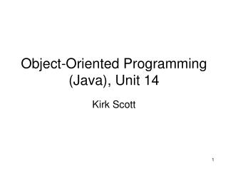 Object-Oriented Programming (Java), Unit 14
