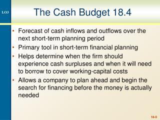 The Cash Budget 18.4