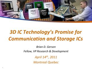 3D IC Technology's Promise for Communication and Storage ICs