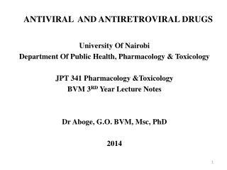 ANTIVIRAL AND ANTIRETROVIRAL DRUGS