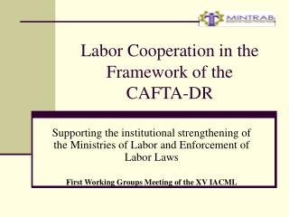 Labor Cooperation in the Framework of the  CAFTA-DR