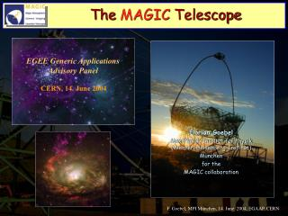 The  MAGIC  Telescope