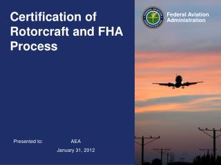 Certification of Rotorcraft and FHA Process