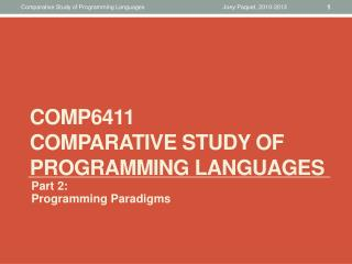 COMP6411 Comparative Study of  Programming Languages