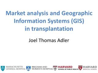 Market analysis and Geographic Information Systems (GIS)  in transplantation