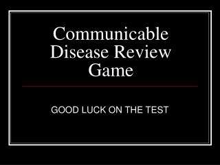 Communicable Disease Review Game