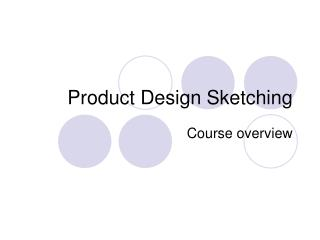 Product Design Sketching