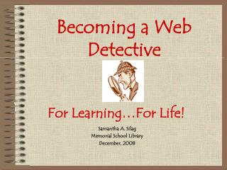 Becoming a Web Detective