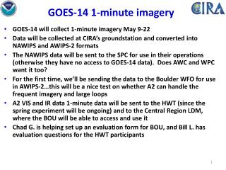 GOES-14 1-minute imagery