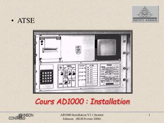 Cours AD1000 : Installation