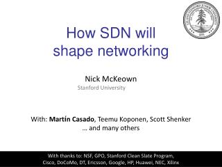 How SDN will  shape networking
