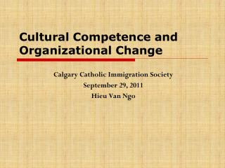 Cultural Competence and Organizational Change