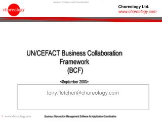 UN/CEFACT Business Collaboration Framework  (BCF) <September 2003>