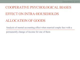 cooperative  Psychological Biases Effect on Intra-Households Allocation of Goods