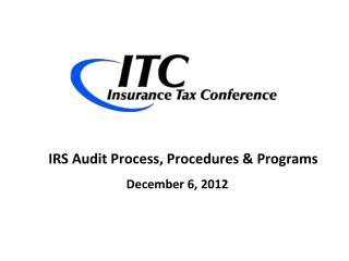IRS Audit Process, Procedures & Programs