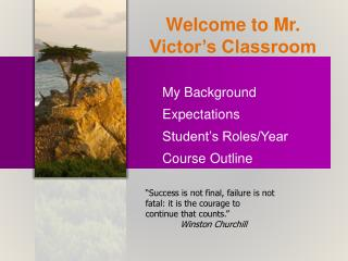 Welcome to Mr. Victor's Classroom