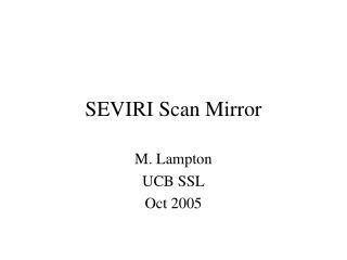SEVIRI Scan Mirror