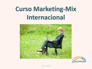 Curso  Marketing- Mix  Internacional
