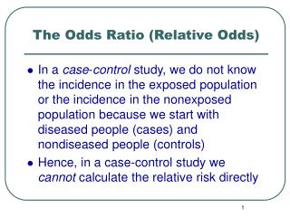 The Odds Ratio (Relative Odds)