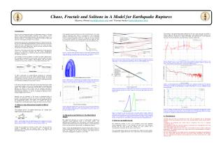 Chaos, Fractals and Solitons in A Model for Earthquake Ruptures Elbanna, Ahmed ( aettaf@caltech.edu ) and  Thomas Heaton