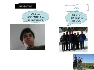 Click on ARGENTINA to go to Argentina