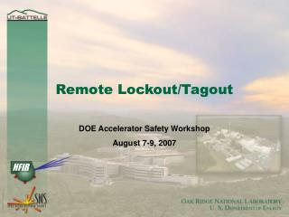 Remote Lockout/Tagout